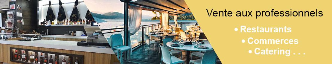 Vente aux professionnels : restaurants, magasins spécialisés, catering....